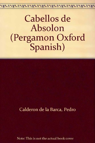 9780080171616: Cabellos de Absolon (Pergamon Oxford Spanish) (English and Multilingual Edition)