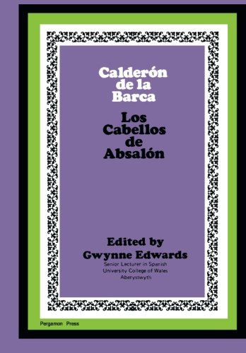 9780080171623: Calderón de la Barca: Los Cabellos de Absalón: The Commonwealth and International Library: Pergamon Oxford Spanish Division (Spanish and English Edition)