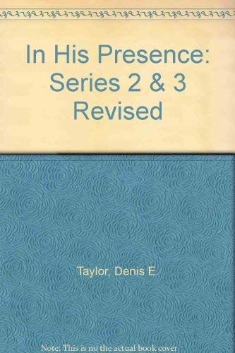 9780080171869: In His Presence: Series 2 & 3 Revised