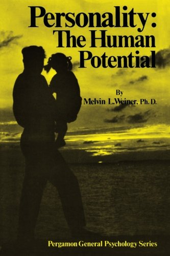 9780080171944: Personality: The Human Potential: Pergamon General Psychology Series