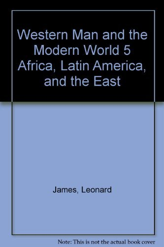 9780080172071: Africa, Latin America, and the East, (His Western man and the modern world, 5)