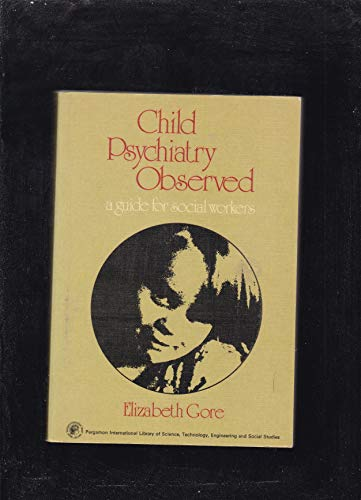 9780080172781: Child Psychiatry Observed