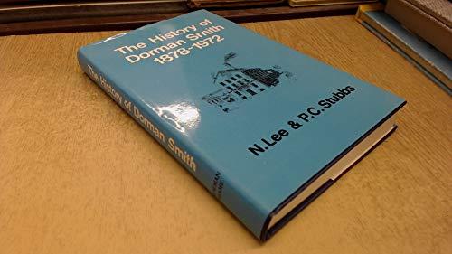 9780080174143: The history of Dorman Smith, 1878-1972,