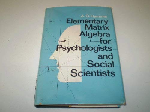 9780080175027: Elementary Matrix Algebra for Psychologists and Social Scientists