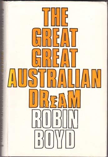 9780080175355: The Great Great Australian Dream