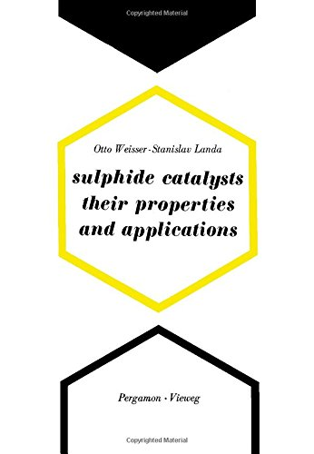 9780080175560: Sulphide Catalysts, Their Properties and Applications