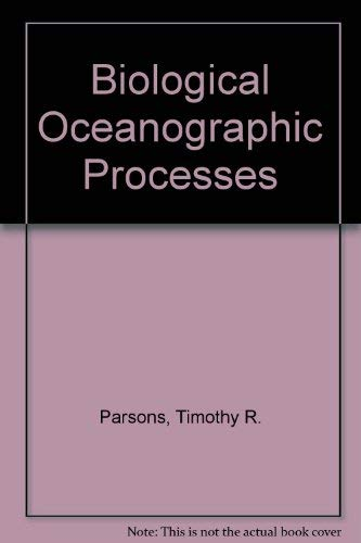 9780080176031: Biological oceanographic processes