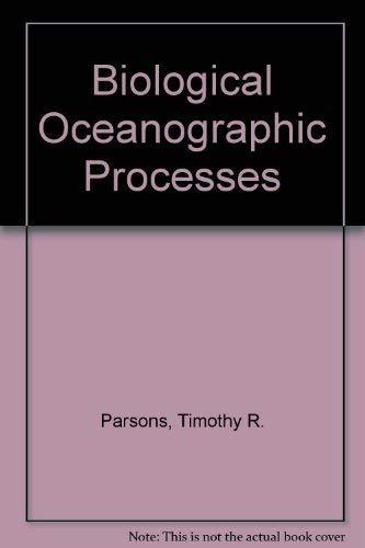 9780080176031: Biological oceanographic processes