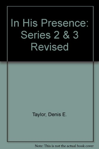 9780080176055: In His Presence: Series 2 & 3 Revised