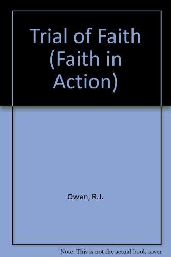 9780080176086: Trial of Faith (Faith in Action)
