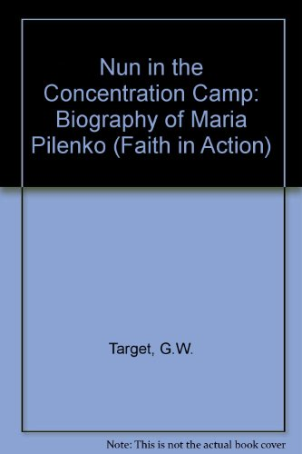 9780080176116: Nun in the Concentration Camp: Biography of Maria Pilenko (Faith in Action)
