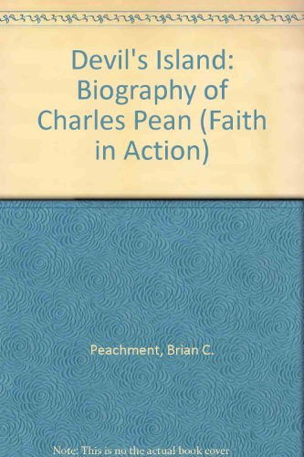 9780080176130: Devil's Island: Biography of Charles Pean (Faith in Action)