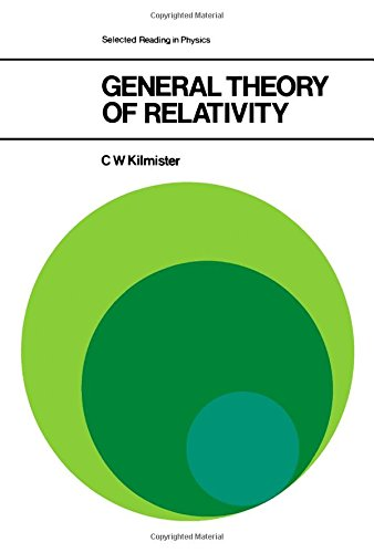 9780080176390: General Theory of Relativity (Selected Readings in Physics)