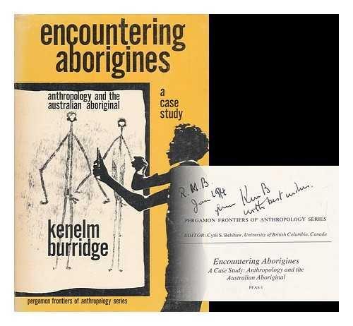 9780080176468: Encountering Aborigines: A Case Study