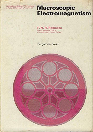 9780080176475: Macroscopic Electromagnetism (Monographs in Natural Philosophy)