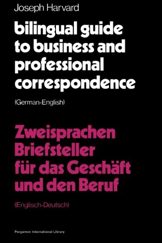 Bilingual Guide to Business and Professional Correspondence: Harvard, Joseph