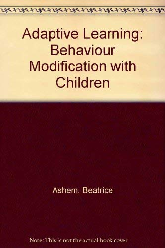 9780080176833: Adaptive Learning: Behaviour Modification with Children