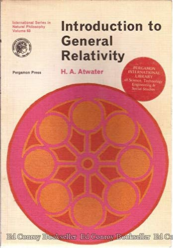 9780080177182: Introduction to General Relativity (Monographs in Natural Philosophy)