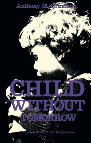 9780080177229: Child Without Tomorrow: Pergamon General Psychology Series