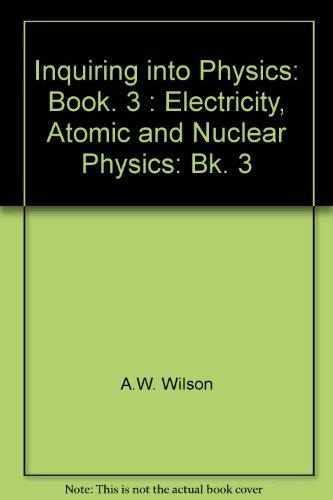 Inquiring into Physics: Book. 3 : Electricity,: R.Q. Hackett