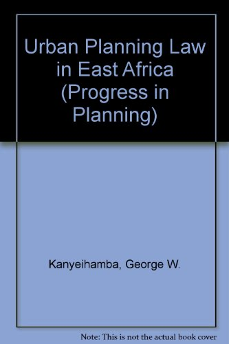 9780080177540: Urban planning law in East Africa,: Volume 2, Part 1