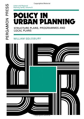 9780080177588: Policy in Urban Planning: Structure Plans, Programmes, and Local Plans (Urban and regional planning series)