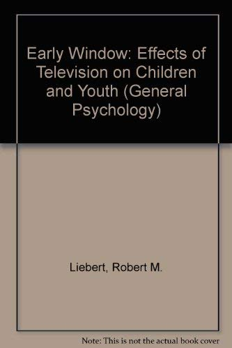9780080177809: The Early Window: Effects of Television on Children and Youth