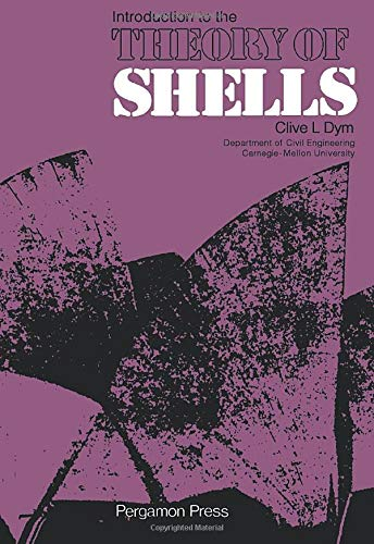 9780080177854: Introduction to the Theory of Shells: Structures and Solid Body Mechanics