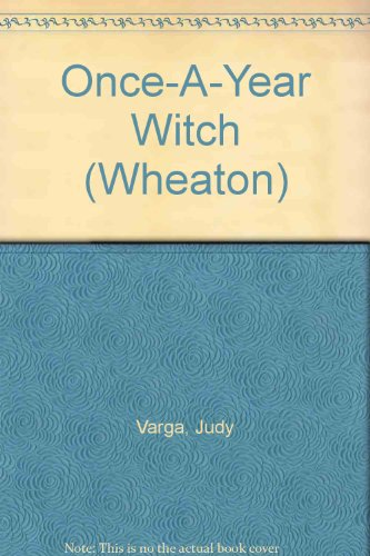 9780080177953: Once-A-Year Witch (Wheaton)