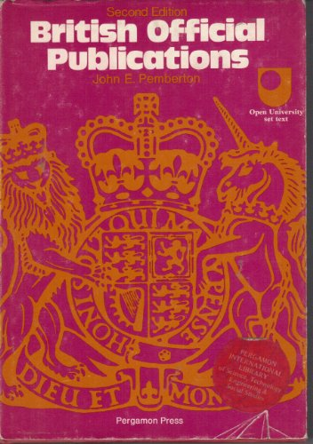 British Official Publications (C.I.L.) (9780080177977) by John E. Pemberton