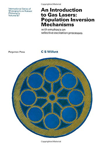 9780080178035: Gas Lasers: Population Inversion Mechanisms with Emphasis on Selective Excitation Processes (International series of monographs in natural philosophy)