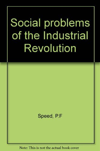 9780080178103: Social problems of the Industrial Revolution