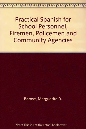 9780080178745: Practical Spanish for School Personnel, Firemen, Policemen and Community Agencies