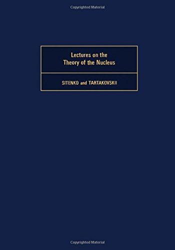 9780080178769: Lectures on the Theory of Nucleus (Monographs in Natural Philosophy)