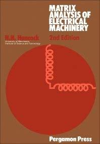 9780080178981: Matrix Analysis of Electrical Machinery
