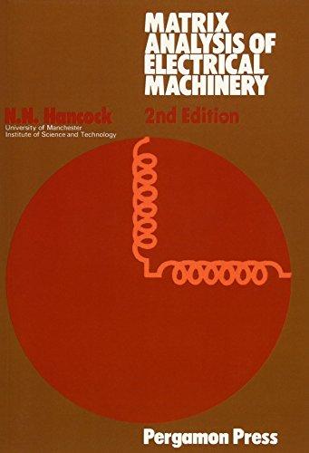 9780080178998: Matrix Analysis of Electrical Machinery