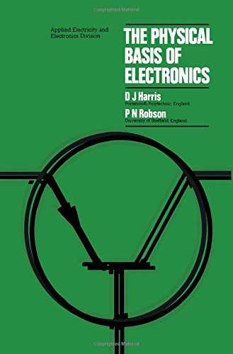 9780080179001: Physical Basis of Electronics (Applied electricity and electronics)