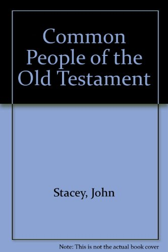Common People of the Old Testament (0080179215) by Stacey, John