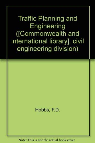 9780080179261: Traffic Planning and Engineering (Civil engineering division)