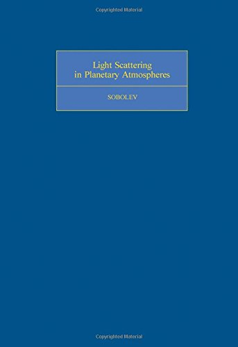 9780080179346: Light Scattering in Planetary Atmospheres (International Series of Monographs in Natural Philosophy, V. 76)