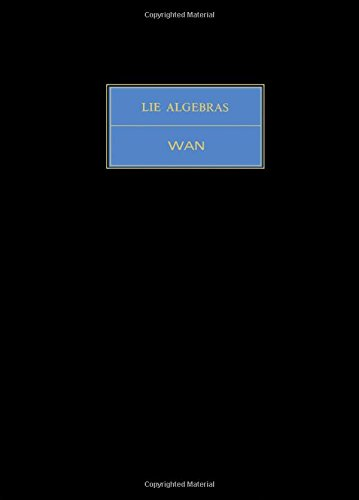 9780080179520: Lie Algebras (Pure & Applied Mathematics Monograph)