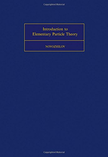 9780080179544: Introduction to Elementary Particle Theory (International Series of Monographs in Natural Philosophy, V. 78)