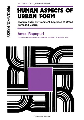 9780080179742: Human Aspects of Urban Form: Towards a Man-Environment Approach to Urban Form and Design (Urban and regional planning series)