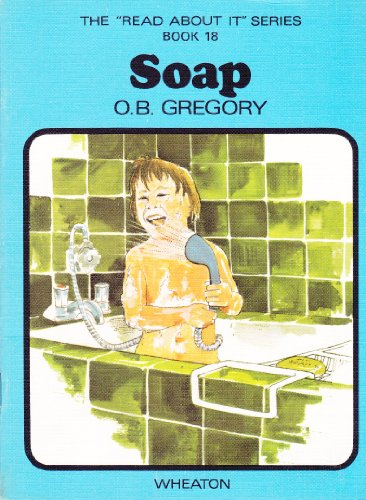 9780080179971: Soap: Book 18 (Read About It)
