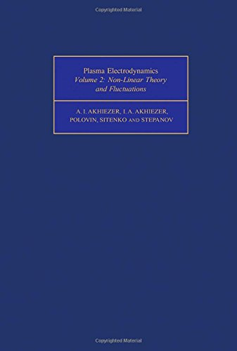 9780080180168: Plasma Electrodynamics. Volume 2. Non-linear Theory and Fluctuations (Monographs in Natural Philosophy)