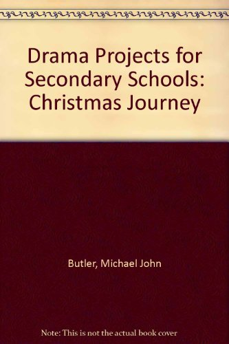 9780080180267: Drama Projects for Secondary Schools: Christmas Journey