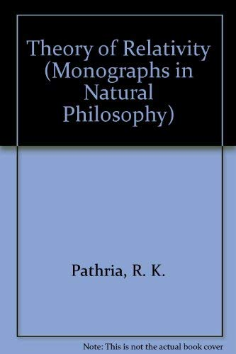 9780080180328: Theory of Relativity (Monographs in Natural Philosophy)