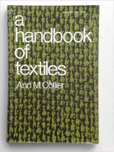 9780080180571: A Handbook of Textiles