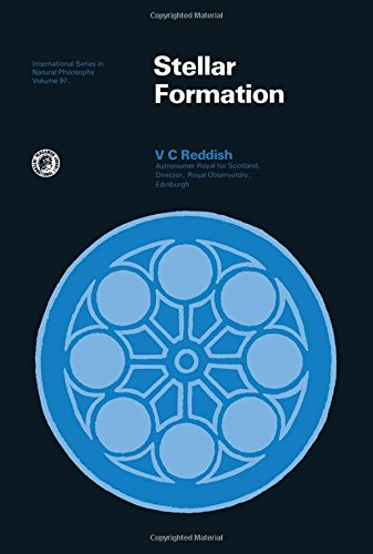 9780080180625: Stellar Formation (INTERNATIONAL SERIES IN NATURAL PHILOSOPHY, V. 97)