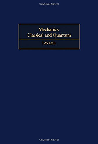 9780080180632: Mechanics: Classical and Quantum (Monographs in Natural Philosophy)